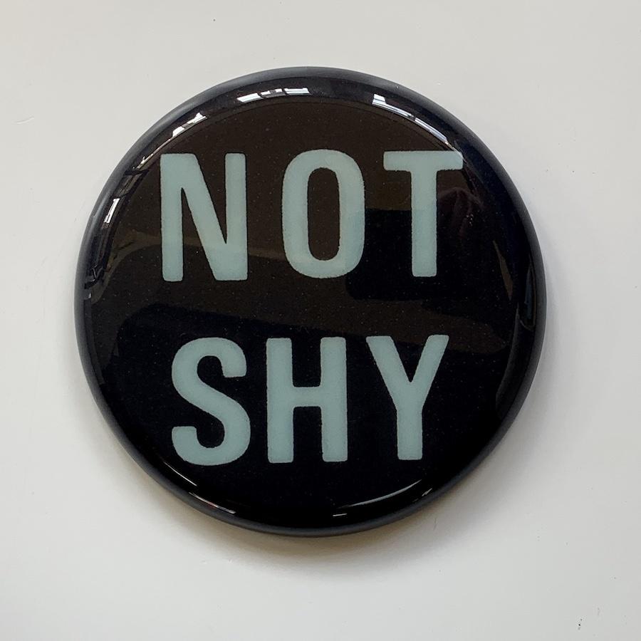 """Not Shy 8"""""""